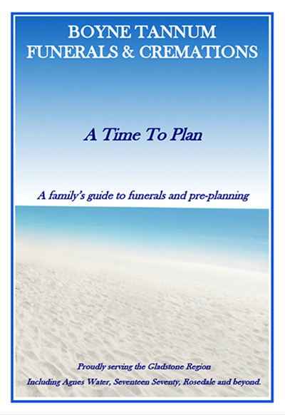 A Time to Plan - A Family's Guide, preparing for a funeral and funeral pre-planning Booklet