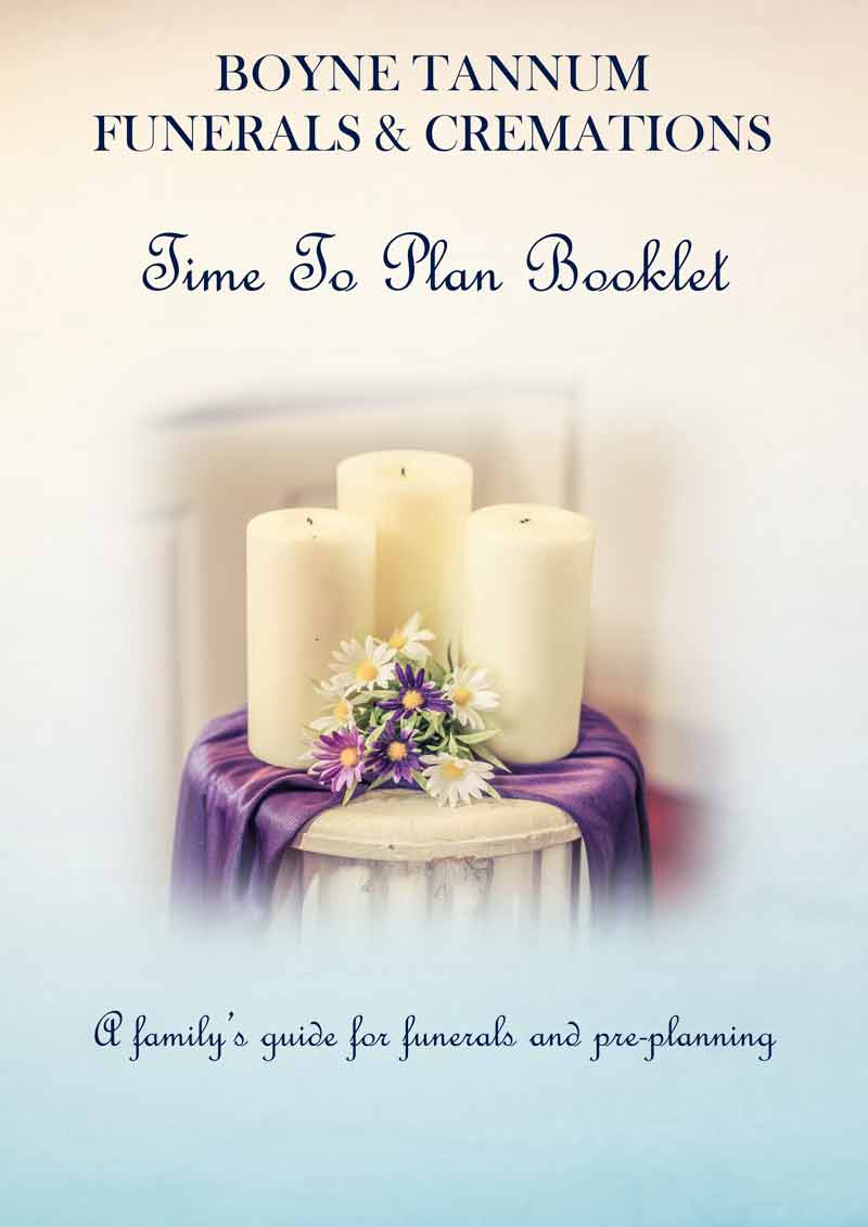 Boyne Tannum Funerals - TIME TO PLAN Booklet